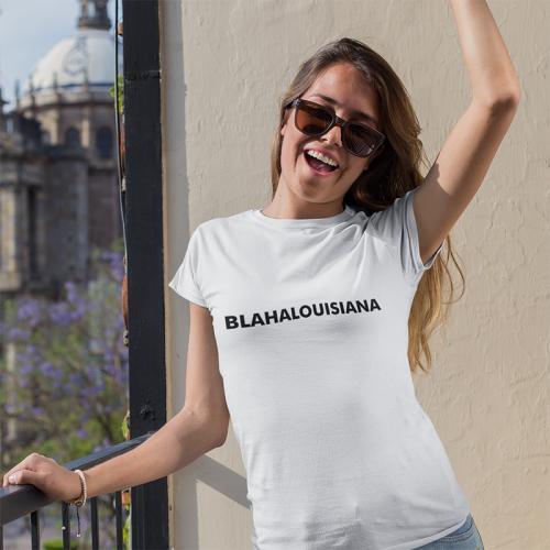Blahalouisiana - Fehér női póló fekete felirattal