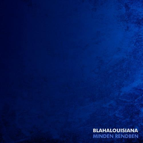 "Blahalouisiana - ""Minden Rendben"" CD - Gold Record"